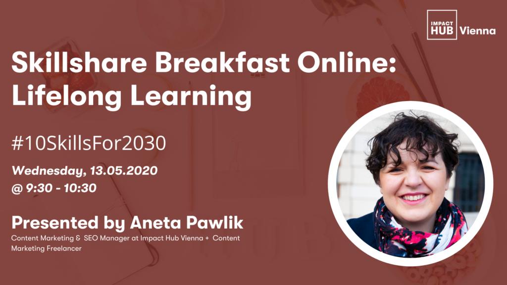 Skillshare Breakfast - Lifelong Learning